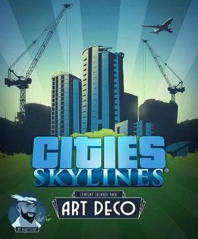 Cities: Skylines - Art Deco
